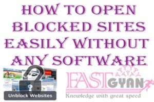 How To Open Blocked Sites Easily Without any software