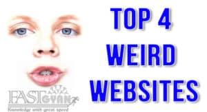 Online Top 4 Weird Websites ki Jankari
