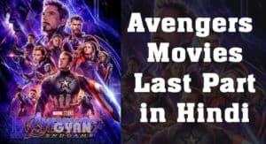 The Avengers Movies Last Part ki Jankari Hindi Me