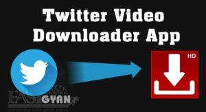 Free Twitter Video Downloader App ki Jankari
