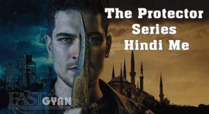 The Protector Series Hindi Me Jankari
