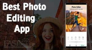 Android Best Photo Editing App ki Jankari