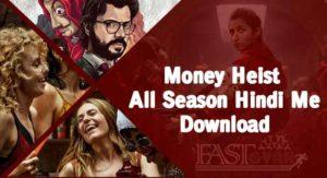 Netflix Money Heist All Season Hindi Me
